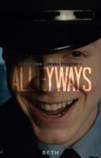 Alleyways ⇀ Jerome Valeska Imagine by jeromevaleskr