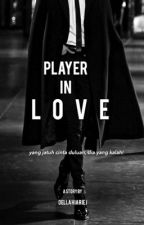 Player In Love [ ON GOING ] by silverbuttons