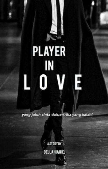 Player In Love [ ON GOING ]