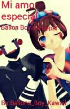 Mi Amor Especial (Ballon Boy x Puppet) [CANCELADA] by Ballons_Boy_Kawaii