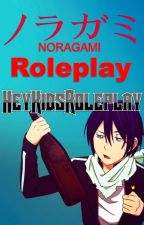 Noragami Roleplay by HeyKidsRoleplay