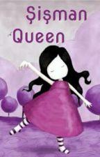 Şişman Queen by augustsm