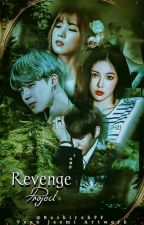 REVENGE PROJECT | ✔ by BashirahFF