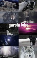 Garota Lobo by gabbyh___elle