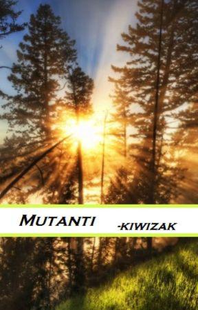 Mutanti by kiwizak