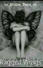 Ragged Wings by vx_Broken_Angel_xv