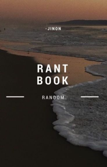 Rant Book | MoonMina