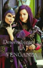 Descendientes 2: La Venganza by CocoS96