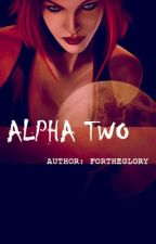 Alpha Two by ForTheGlory