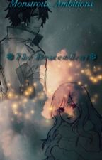 The Descendent•Gruvia•Fairy Tail Fanfic• by Monstrous_Ambitions