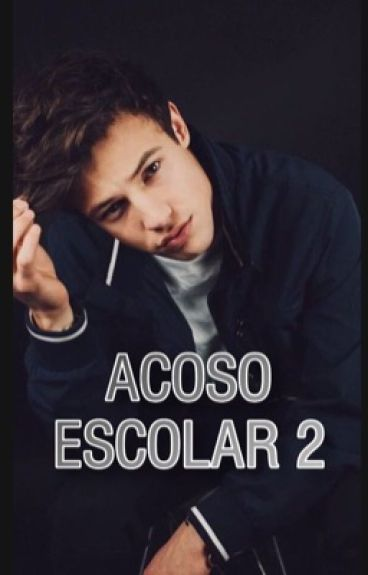 ACOSO ESCOLAR 2 (CAMERON DALLAS)