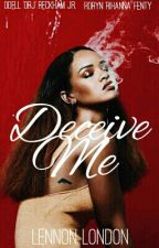 Deceive Me by keira-s