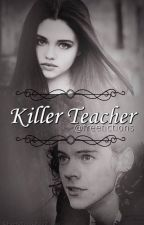 Killer teacher by freefictions