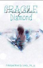 Fragile Diamond by Lovely_Iris_15