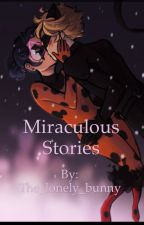 Miraculous Stories by The_lonely_bunny