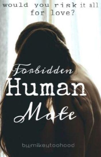 Forbidden Human Mate