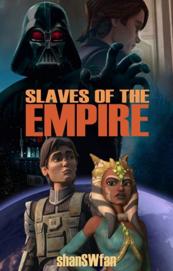 Slaves Of The Empire {1}