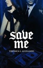 SAVE ME by itsroni-