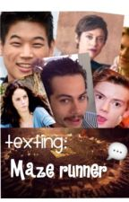 Maze runner texting by newt_fanfic