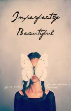 Imperfectly Beautiful by ImperfectlyByoutiful