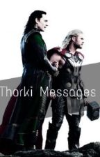 Thorki Messages ;) by NotAMainCharacter