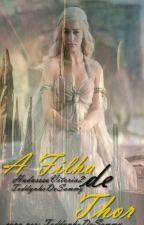 A Filha De Thor by HadassaVitoria2