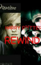 Harry Potter rewind by Sarahwords99