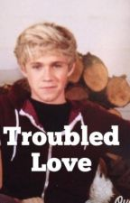 Troubled Love by kissmeimirish16