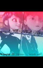 All About Us - Nathanael/Marinette fanfic(pt. 2) by BigHeroLadybug