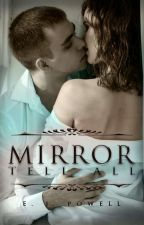 Mirror Tell All (Erotica One-Shots) by BloodyRoseThorns