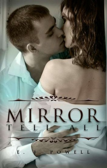 Mirror Tell All (Erotica One-Shots)