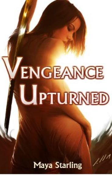 Vengeance Upturned by Maya_2011