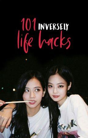 103 Life Hacks by sarcasticallyalive