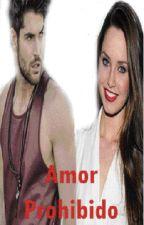 Amor Prohibido by SaraBeren94