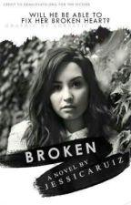 Broken ON HOLD! by Jessie_Baby