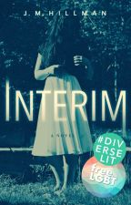 Interim by jmhillmanbooks
