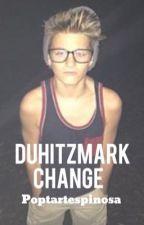 Duhitzmark-Change by tintedrosesx