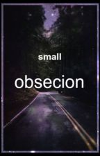 small obsecion by better_than_bitch