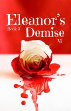 Eleanor's Demise by veronicasoli