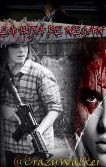 La hija de Negan ||Carl Grimes||