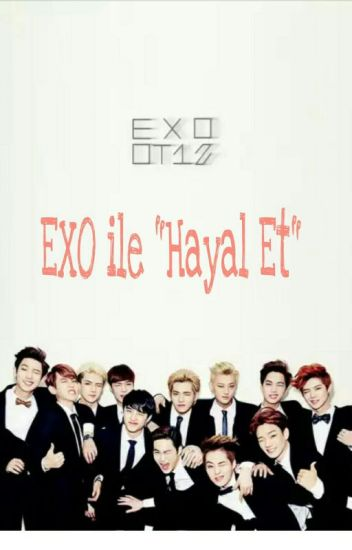 "EXO İLE ""HAYAL ET"""
