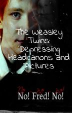 The Weasley Twins:Depressing Headcanons and Pictures by Uzumaki_Hyuga_Hinata