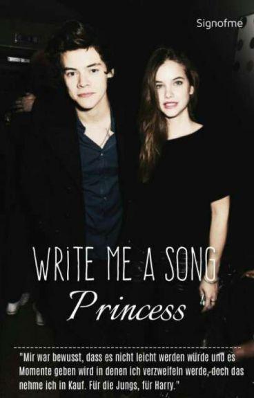 Write me a Song, Princess ||H.S   #Wattys2016
