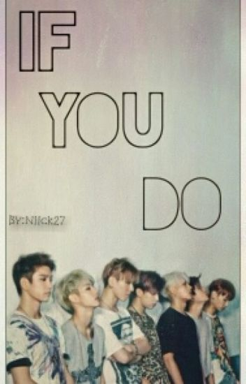 If You Do 》GOT7