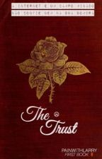 The trust ➸ l.s !incesto¡ by painwithlarry