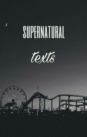 Supernatural Texts