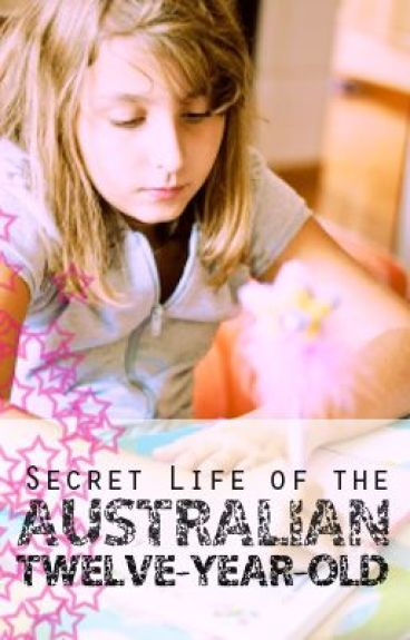 Secret Life of the Australian Twelve-Year-Old by vivalavieboheme