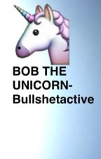 Bob The Unicorn 2! by luciferhemhem