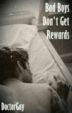 Bad Boys Don't Get Rewards ☆ Frerard by DoctorGay