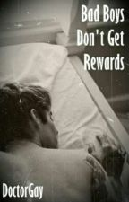 Bad Boys Don't Get Rewards ☆ Frerard by DoctorGay
